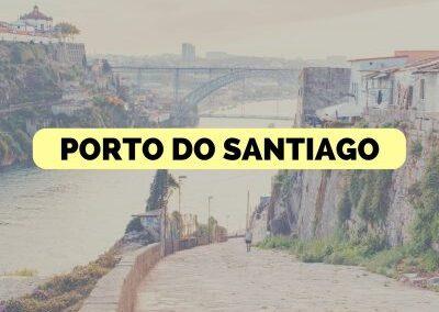 Porto do Santiago – 13 Dni – 248km